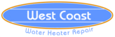 West Coast Water Heater Repair
